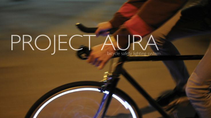 Project Aura: Bicycle Safety Lighting System. Riding at night can be a daunting and dangerous task; many biking commuters are faced with th...