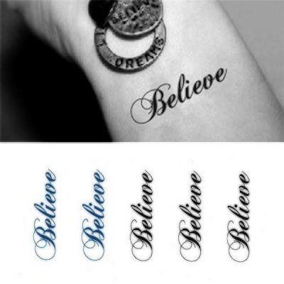 Believe Geçici Dövme, Tattoo, Temporary Tattoo