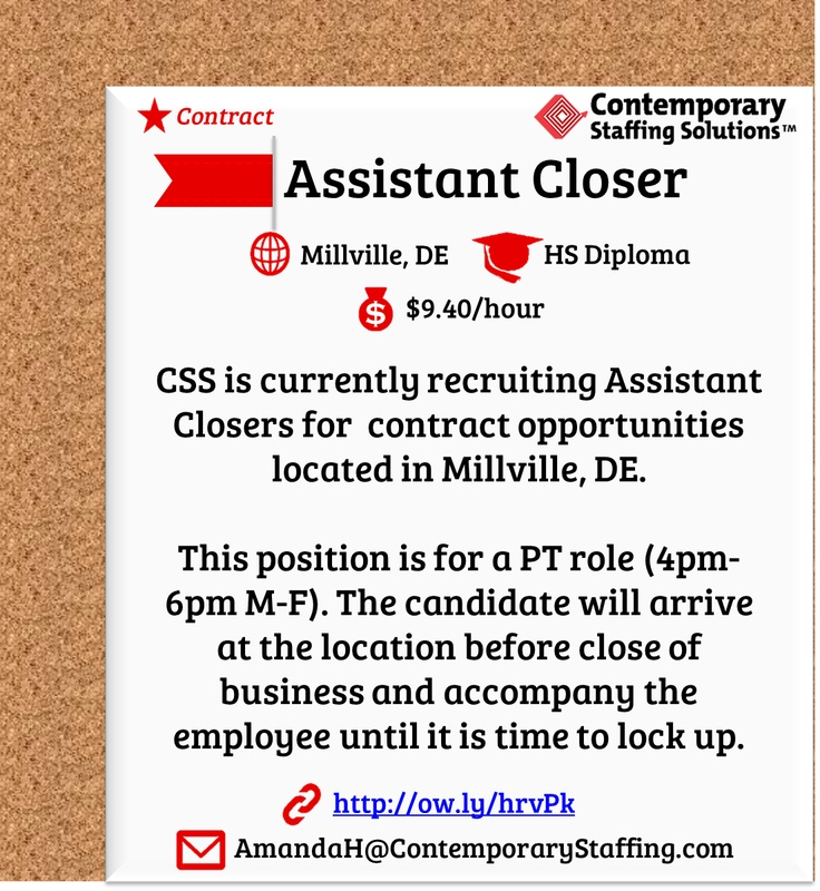 CSS is hiring Assistant Closers in Millville, DE l 9.40