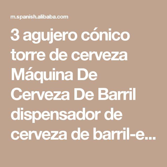 3 agujero cónico torre de cerveza Máquina De Cerveza De Barril dispensador de cerveza de barril-en Accesorios para Bar de Equipamiento Bar en m.spanish.alibaba.com.