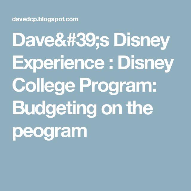 Dave's Disney Experience : Disney College Program: Budgeting on the peogram