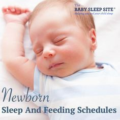 Sample newborn feeding and sleep schedules, for breastfeeding and formula fed newborn babies. Also, tips on newborn sleep patterns, and newborn growth spurts.