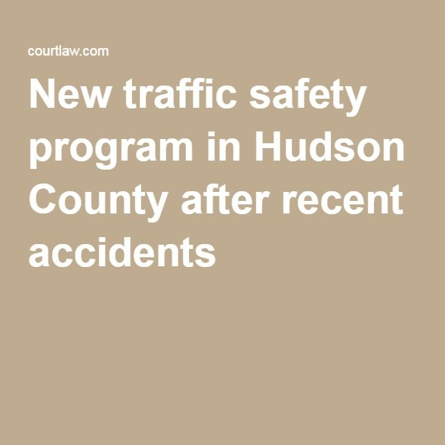 New Traffic Safety Program In Hudson County After Recent Accidents