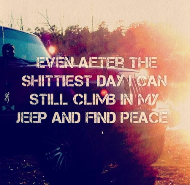 So true :) Always love to just drive or be in the jeep! Jeep quotes / jeep wrangler / it's a jeep thing / jeep girl