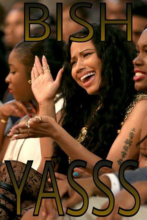 Nicki Minaj Lyrics - Yasss Bish