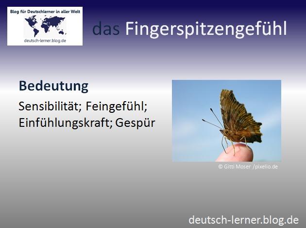 Deutsch lernen - Die schönsten deutschen Wörter:  das Fingerspitzengefühl
