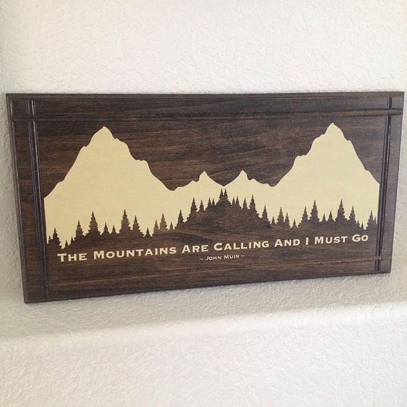Wood Plaque Sign  John Muir Trail  The Mountains by Frameyourstory
