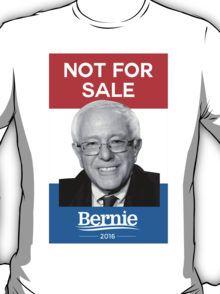 Not For Sale - Bernie Sanders for President 2016 T-Shirt