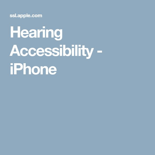 Hearing Accessibility - iPhone