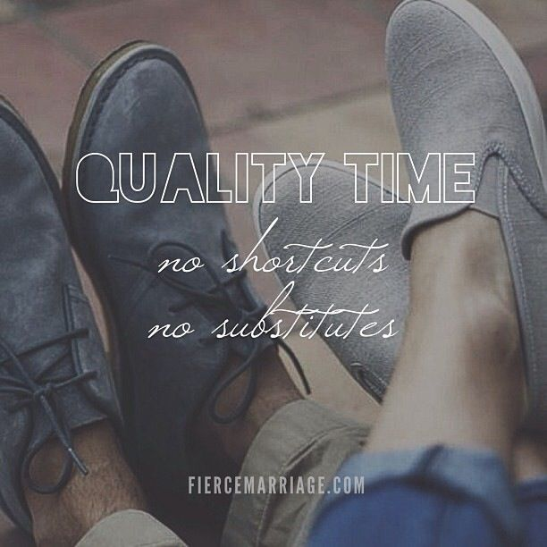 Quality time with husband quotes