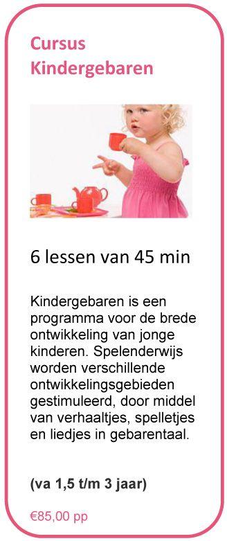 Doe mee met een cursus Kindergebaren en stimuleer de brede ontwikkeling van jonge kinderen (1,5 t/m 3 jaar).