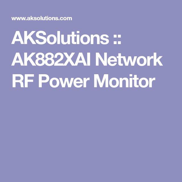 AKSolutions :: AK882XAI Network RF Power Monitor