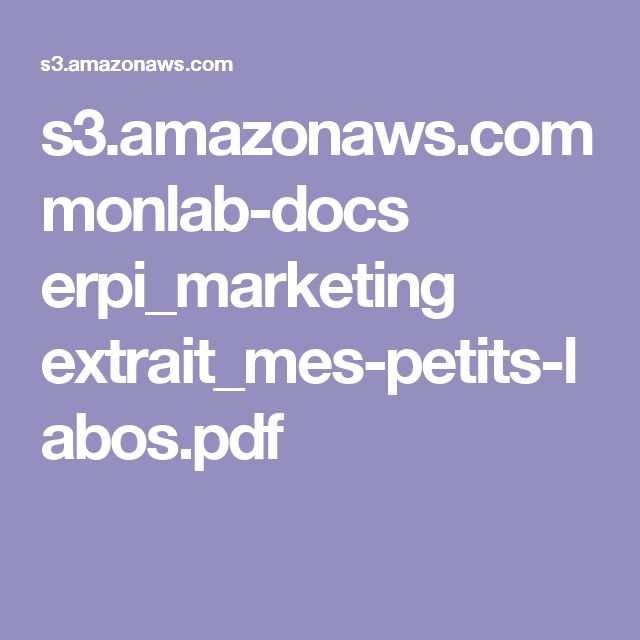 s3.amazonaws.com monlab-docs erpi_marketing extrait_mes-petits-labos.pdf