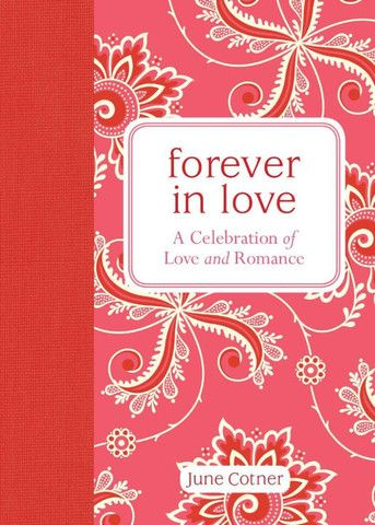 Forever in Love A Celebration of Love and Romance