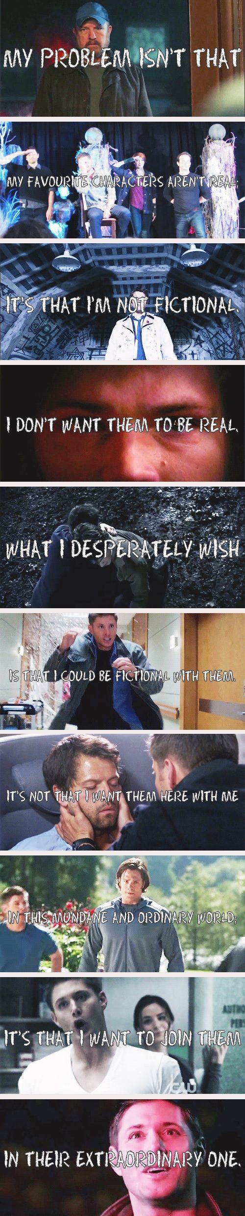 (gif set) My problem isnt that my favorite characters arent real; its that Im not fictional. [I could cry I relate to this so much.]