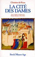 """""""La ciudad de las damas"""", Christine de Pizan, escrita en 1407 ), considerada la primera mujer escritora profesional, Critica el abuso de poder de los varones, el maltrato físico y la misoginia en la literatura."""