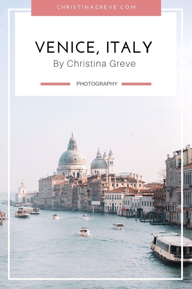 Travel Photography | Venice, Italy | By Christina Greve | www.christinagreve.com