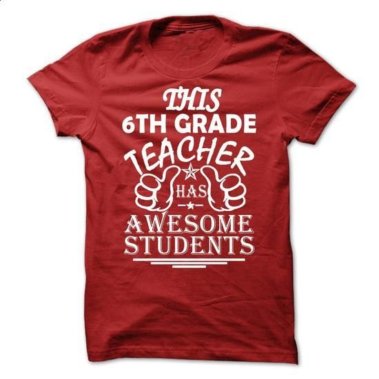 This 6th Grade Teacher Has Awesome Student - #shirt designer #hoodie jacket. MORE INFO => https://www.sunfrog.com/LifeStyle/This-6th-Grade-Teacher-Has-Awesome-Student.html?60505