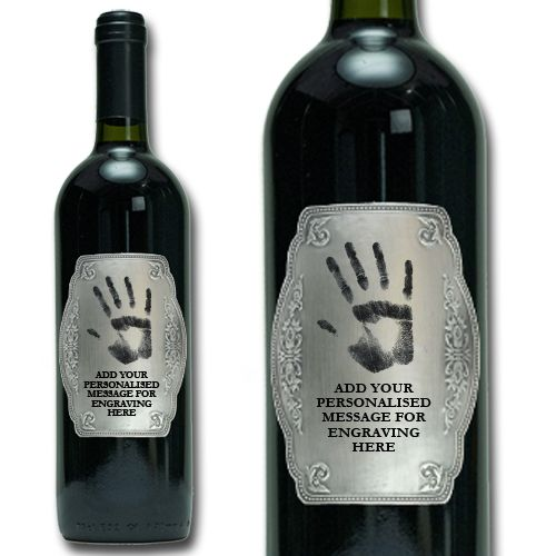 Personalised Wine with your own hand print engraved on a Pewter Label: pinterest.com/pin/176484879121120789
