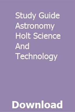 Study Guide Astronomy Holt Science And Technology download pdf