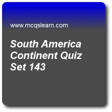 South America Continent Quizzes:   general knowledge Quiz 143 Questions and Answers - Practice GK quizzes based questions and answers to study south america continent quiz with answers. Practice MCQs to test learning on south america continent, solar and lunar eclipse, north america continent, mesosphere, prokaryotes and eukaryotes quizzes. Online south america continent worksheets has study guide as state which is not included in twelve sovereign states of north america is, answer key…