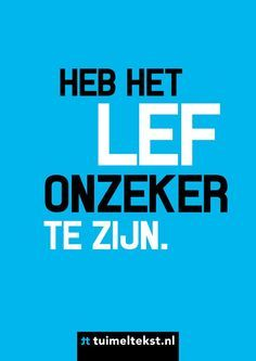 #quote #onzekerheid