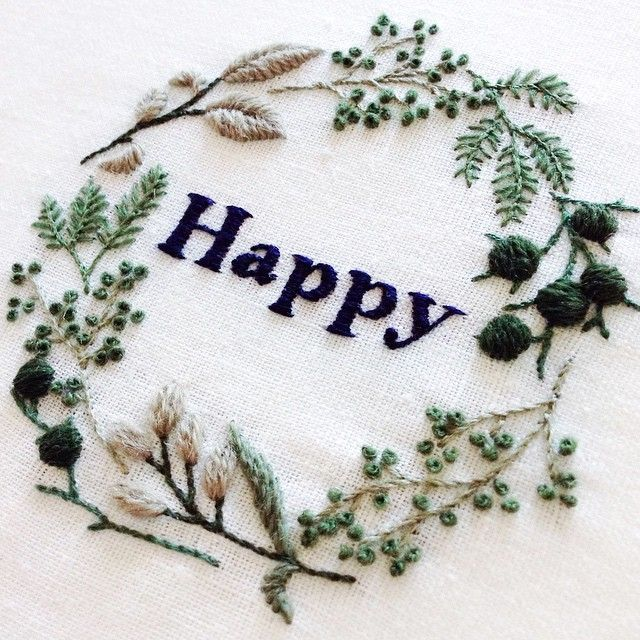 Embroidery art. Green herbs, plants, wreath. Happy quote.