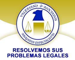 """""""VALERIANO Y ASOCIADOS"""" ABOGADOS ESPECIALISTAS www.valerianoyasociadosabogados.com"""