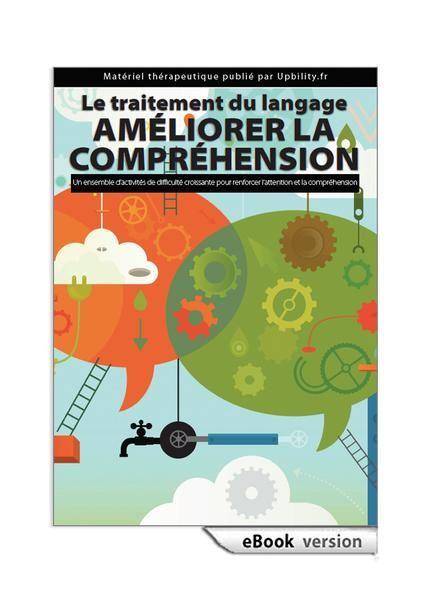 Le traitement du langage – Améliorer la compréhension