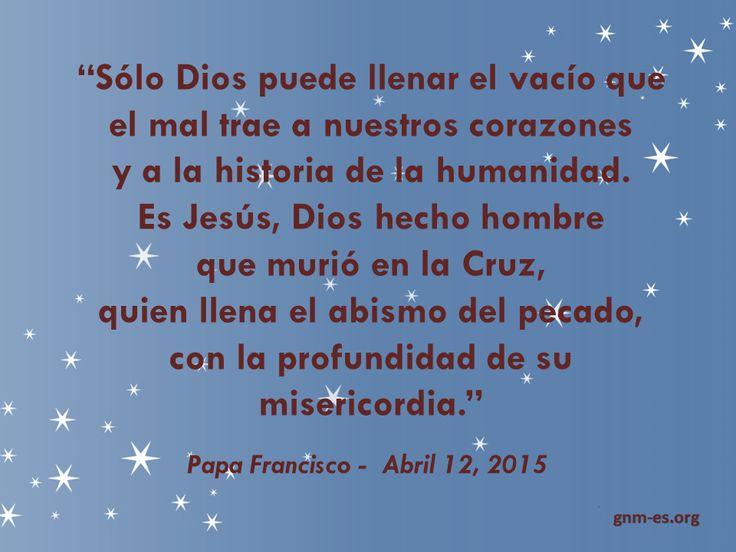 Es imposible para nosotros llenar el abismo del pecado pero... Lee más en: www.zenit.org/es/articles/texto-de-la-homilia-del-papa-francisco-en-el-ii-domingo-de-pascua-o-de-la-divina-misericordia