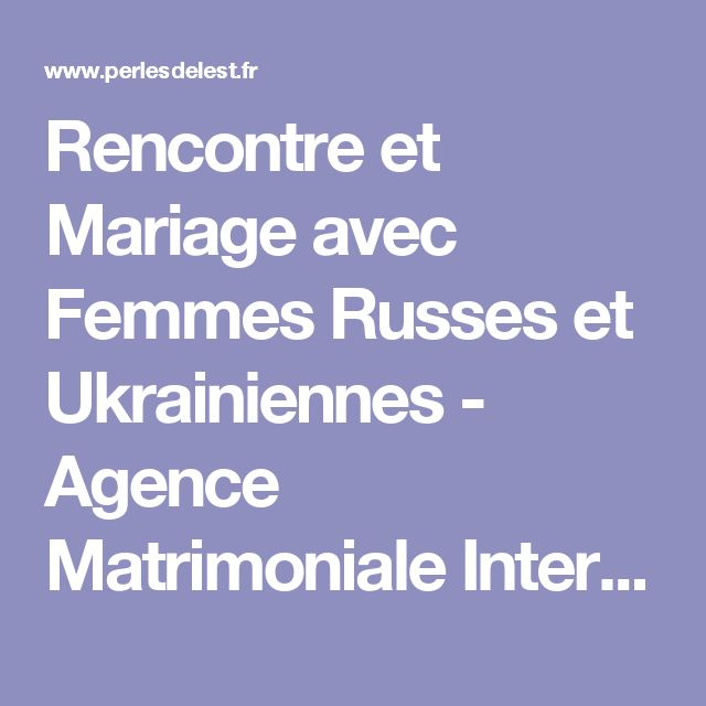 Agences de rencontres internationales