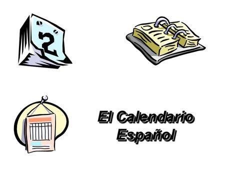 El Calendario Español.>