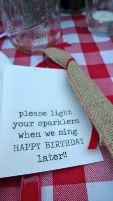 genius! sparklers to the tune of happy birthday.