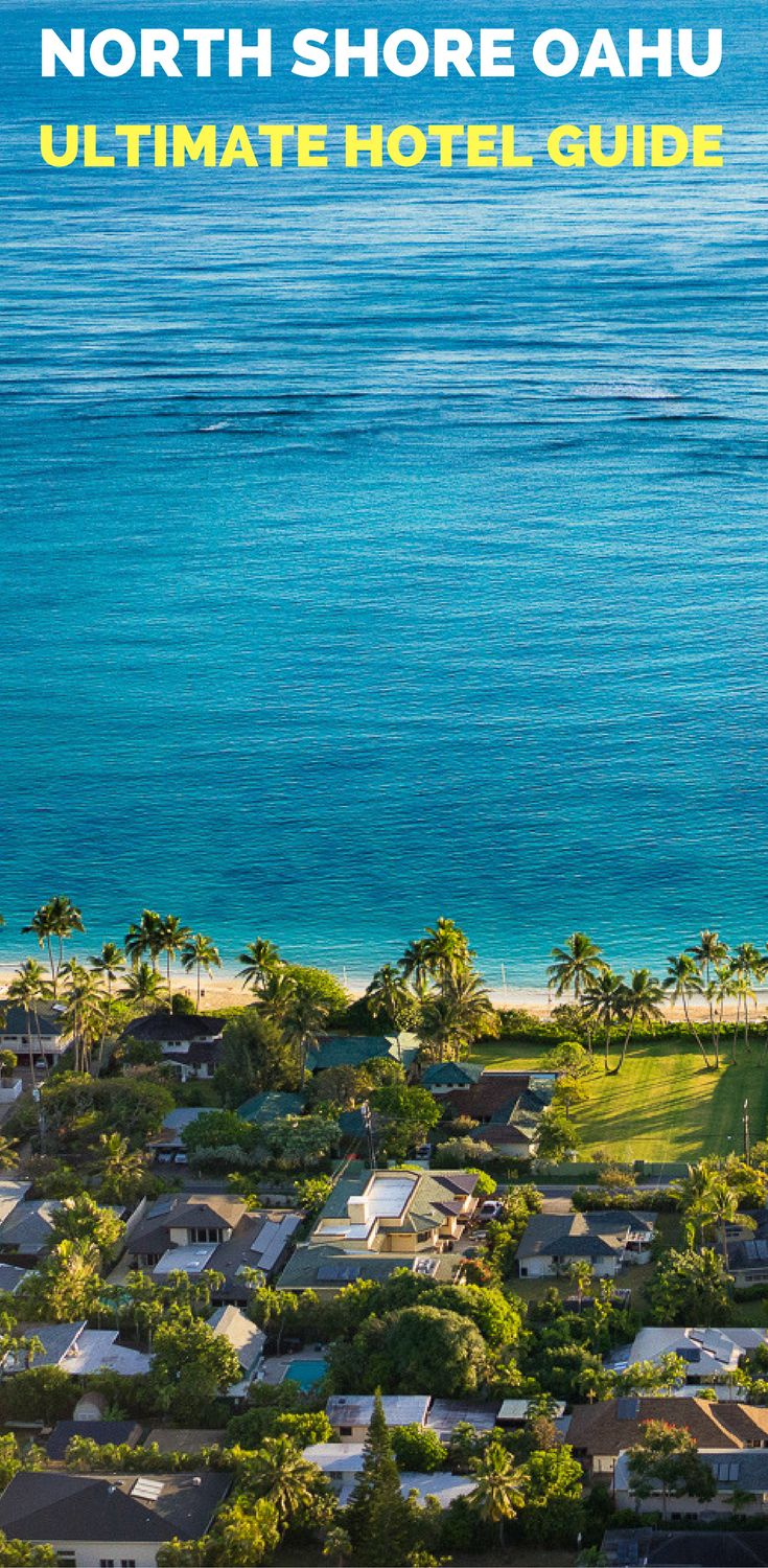 BEST HOTELS ON THE NORTH SHORE OF OAHU: THE ULTIMATE GUIDE *** north shore oahu, oahu hotel, where to stay on oahu