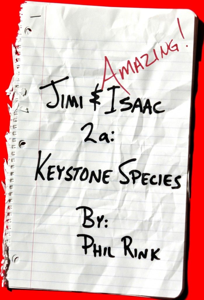 Jimi & Isaac 2a: Keystone Species, by Phil Rink: Review : The Childrens Book Review
