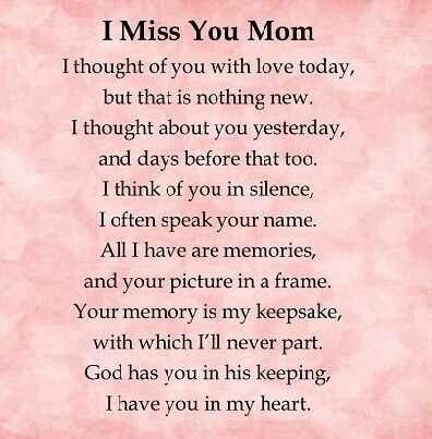 Miss you every day Mom.