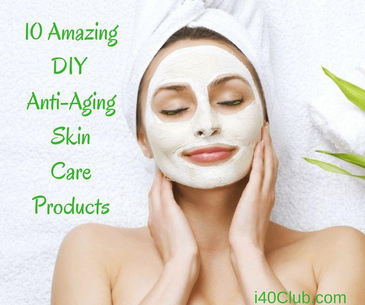 10 Amazing DIY Anti-Aging Skin Care Products   Anti aging ...