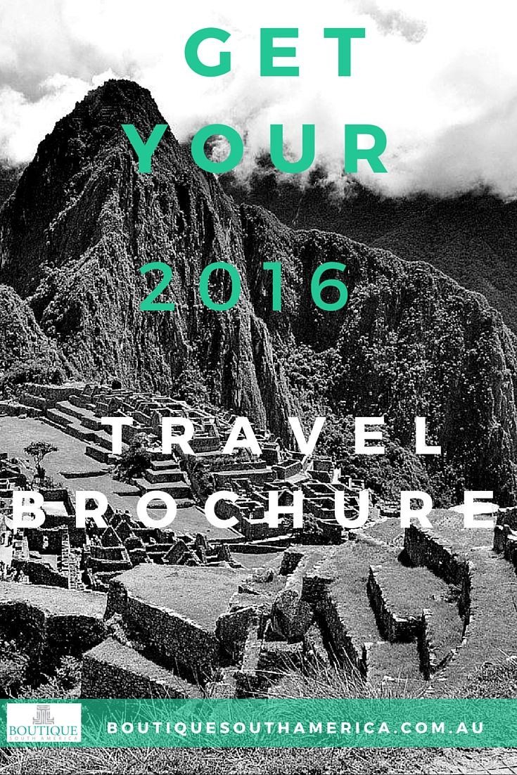 Free Travel Brochure - Boutique South America