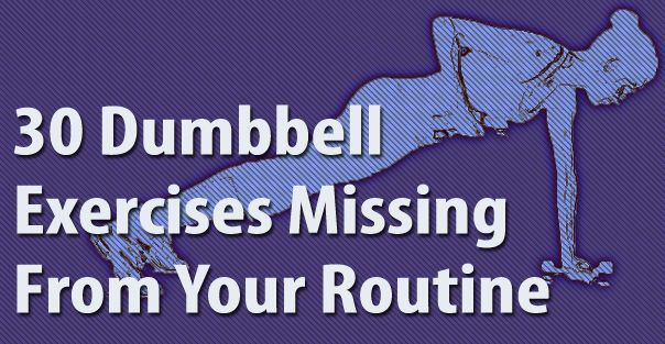 30 Dumbbell Exercises Missing From Your Routine: Dumbbell Workout, Weights Exerci, Work Outs, Full Body, 30 Dumbbell, Workout Routines, Cores Workout, Dumbbell Exercises, Free Weights