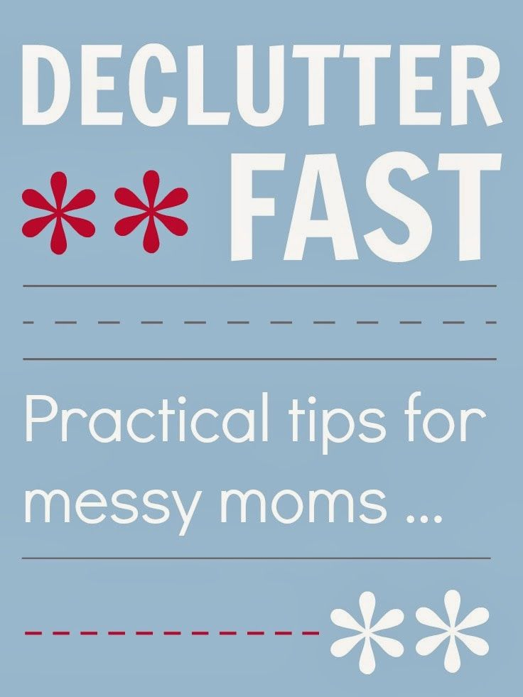 Declutter fast - how to declutter and get organized fast