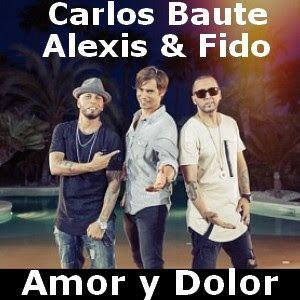 Acordes D Canciones: Carlos Baute ft. Alexis & Fido - Amor y Dolor