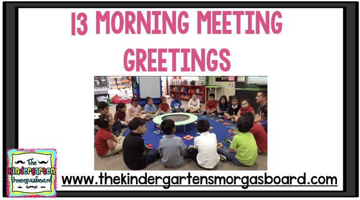 This blog post shows 13 easy, fun and engaging morning meeting greetings for your classroom! Use these morning meeting greetings to build community!