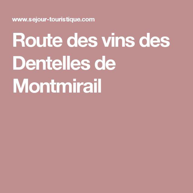 Route des vins des Dentelles de Montmirail