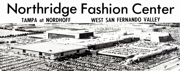 Northridge Fashion Center  San Fernando Valley