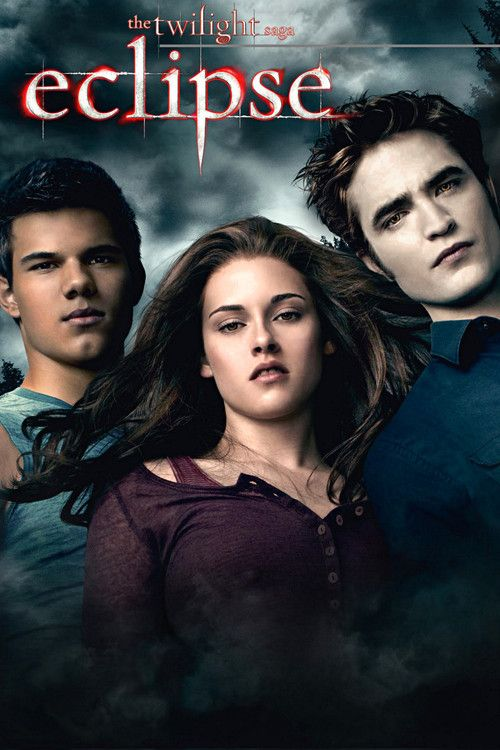 Watch The Twilight Saga: Eclipse Full Movie Online