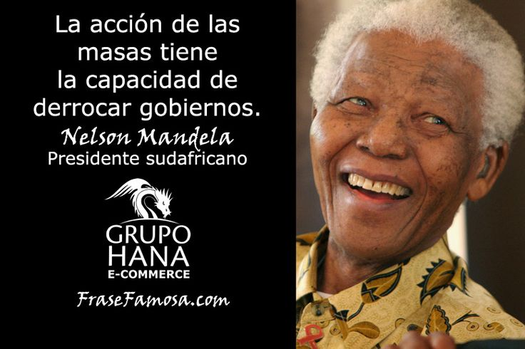 Frases de Nelson Mandela - Frases de Masas - Frase Famosa