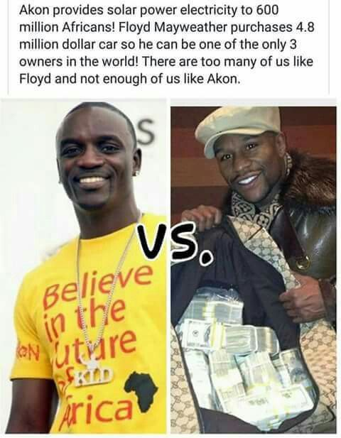 Akon is African and he is helping his people, Floyd is a brainwashed black man (israelite) who don't love his people