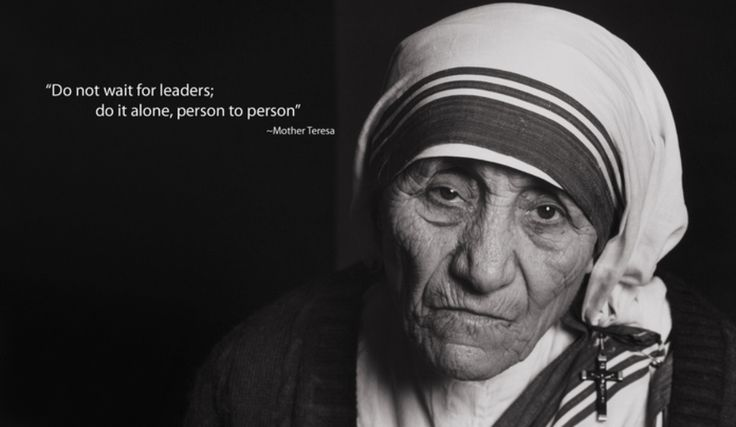 mother teresa don't wait for leaders - Buscar con Google