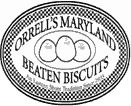 """Orrell's Maryland Beaten Biscuits ~ Wye Mills, MD. """"Quality biscuits, with an Eastern Shore flare"""".   http://orrellsmbb.com/"""