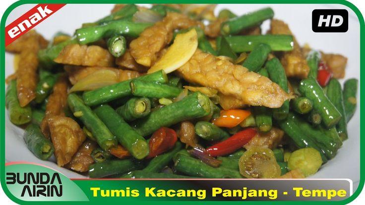 Tumis Kacang Panjang dan Tempe Resep Masakan Indonesia Rumahan Simpel Re...